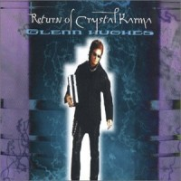 Purchase Glenn Hughes - Return Of Crystal Karma