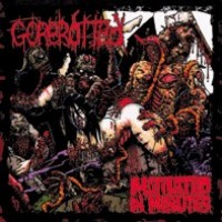 Purchase Gorerotted - Mutilated In Minutes