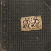Purchase Gotthard - One Life One Soul