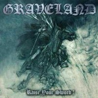 Purchase Graveland - Raise Your Sword!