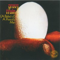 Purchase Gravy Train - (A Ballad Of) A Peaceful Man