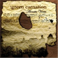 Purchase Green Carnation - Acoustic Verses