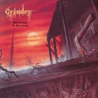 Purchase Grinder - Nothing Is Sacred