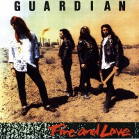Purchase Guardian - Fire And Love (Remastered 2017)