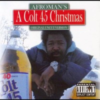 Purchase Afroman - A Colt 45 Christmas