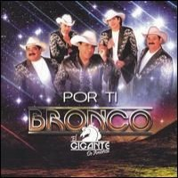 Purchase Bronco - Por Ti