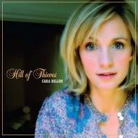 Purchase Cara Dillon - Hill of Thieves