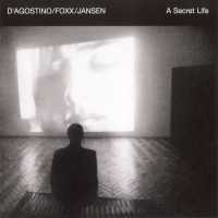 Purchase D'Agostino Foxx Jansen - A Secret Life