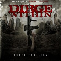 Purchase Dirge Within - Force Fed Lies