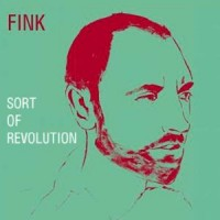 Purchase Fink - Sort Of Revolution