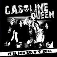 Purchase Gasoline Queen - Fuel For Rock 'N' Roll