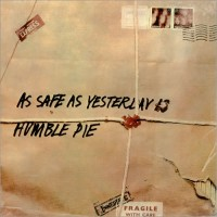 Purchase Humble Pie - As Safe As Yesterday Is