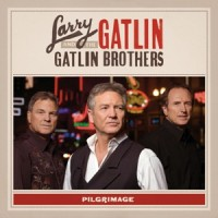 Purchase Larry Gatlin & The Gatlin Brothers - Pilgrimage
