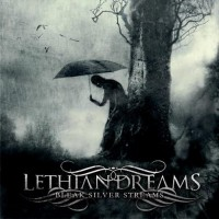 Purchase Lethian Dreams - Bleak Silver Streams