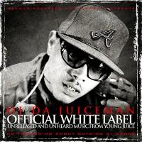 Purchase OJ Da Juiceman - Official White Label