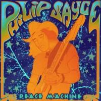Purchase Philip Sayce - Peace Machine