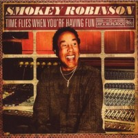 Purchase Smokey Robinson - Time Flies When You're Having Fun