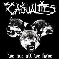 Purchase The Casualties - We Are All We Have