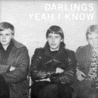 Purchase The Darlings - Yeah I Know
