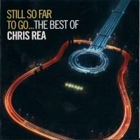 Purchase Chris Rea - Still So Far to Go... The Best of Chris Rea CD2