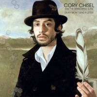Purchase Cory Chisel & The Wandering Sons - Death Won't Send A Letter