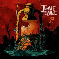 Purchase Inhale/Exhale - Bury Me Alive