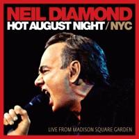 Purchase Neil Diamond - Hot August Nights / NYC CD2