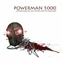 Purchase Powerman 5000 - Somewhere On The Other Side Of Nowhere