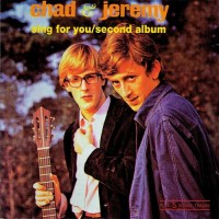 Purchase Chad & Jeremy - Sing for You & Second Album