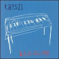 Purchase Chisel - 8 A.M. All Day