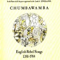 Purchase Chumbawamba - English Rebel Songs 1381-1914