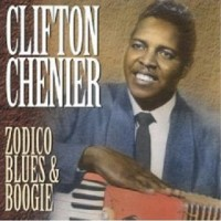 Purchase Clifton Chenier - Zodico Blues & Boogie