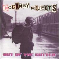 Purchase Cockney Rejects - Out Of The Gutter