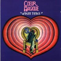 Purchase Coeur Magique - Wakan Tanka (Vinyl)