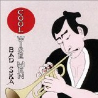 Purchase Cool Wise Men - Bad Ska