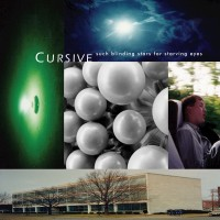 Purchase Cursive - Such Blinding Stars For Starving Eyes