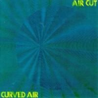 Purchase Curved Air - Air Cut