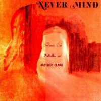 Purchase Damin Eih, A.L.K & Brother Clark - Never Mind