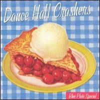 Purchase Dance Hall Crashers - Blue Plate Special