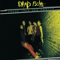 Purchase Dead Boys - Young Loud And Snotty