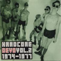 Purchase DEVO - Hardcore Devo, Vol. 2 1974-1977