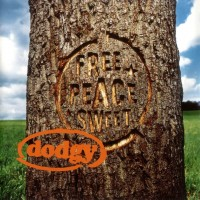 Purchase Dodgy - Free Peace Sweet