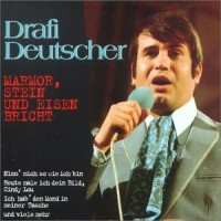 Purchase Drafi Deutscher - Marmor, Stein Und Eisen Bricht