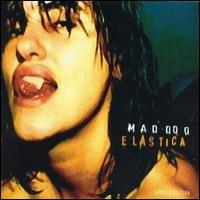 Purchase Elastica - Mad Dog CD1