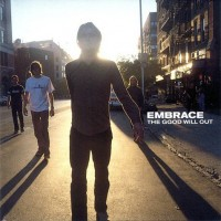 Purchase Embrace - The Good Will Out (Japan Edition)