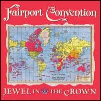 Purchase Fairport Convention - Jewel In The Crown