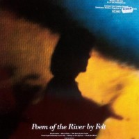 Purchase Felt - Poem Of The River