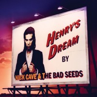 Purchase Nick Cave & the Bad Seeds - Henry's Dream