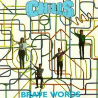Purchase The Chills - Brave Words