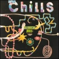 Purchase The Chills - Kaleidoscope World